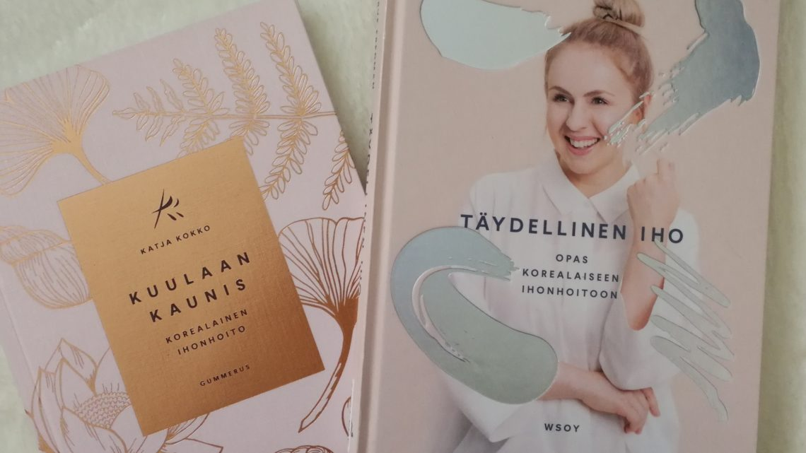 Virve Fredman: Täydellinen iho -opas korealaiseen ihonhoitoon ja Katja Kokko: Kuulaan kaunis -korealainen ihonhoito